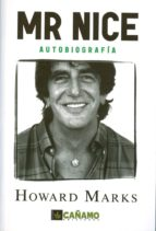mr. nice: autobiografia (2ª ed.) howard marks 9788493102616