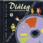 curs de catala basic-dialeg multimedia nº 1 (1cd-rom)-9788493178116
