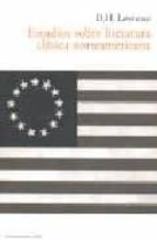 estudios sobre literatura clásica norteamericana. d.h. lawrence 9788493646516