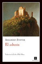 el solteron-adalbert stifter-9788493711016