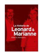 la historia de leonard & marianne alberto manzano 9788494588716