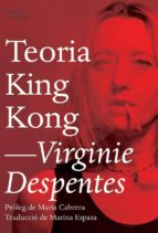 teoria king kong-virginie despentes-9788494782916