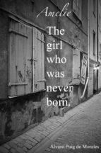 EMELIE, THE GIRL WHO WAS NEVER BORN (EBOOK)