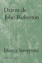 El libro de Diario de john roberton autor BLANCA STREPPONI PDF!