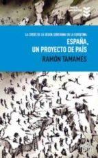 la crisis de la deuda soberana en la eurozona: españa un proyecto de pais ramon tamames 9788495157416