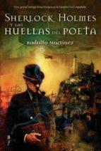 sherlock holmes y las huellas del poeta-rodolfo martinez-9788496173316