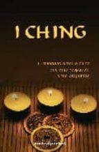 i ching: el milenario oraculo chino que dara respuesta a tus preg untas-9788496829916