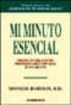mi minuto esencial-spencer johnson-9788497591416