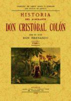 historia del almirante don cristobal colon (2t.) (ed. facsimil)-hernando colon-9788497612616