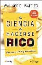 la ciencia de hacerse rico-wallace d. wattels-9788497633116