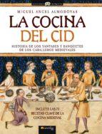 la cocina del cid-miguel angel almodovar-9788497634816