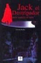 jack el destripador y otros asesinos en serie ariadna bielba 9788497648516
