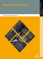 mecanizado basico 2011 (electromecanica de vehiculos)-9788497715416