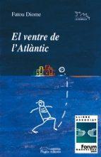 el ventre de l atlantic fatou diome 9788497791816