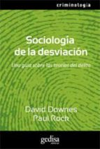 sociologia de la desviacion-david downes-paul rock-9788497842716