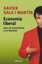economia liberal para no economistas y no liberales xavier sala i martin 9788497936316