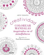 creatividad: colorear mandalas inspirados en el mindfulness paul heussenstamm 9788498019216