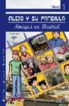 alejo y su pandilla - amigos en madrid (nivel 1) (incluye cd)-flavia puppo-9788498481716