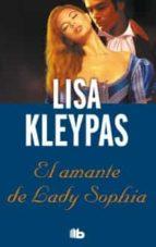 el amante de lady sophia-lisa kleypas-9788498729016