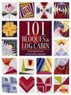 101 bloques de log cabin 9788498742916