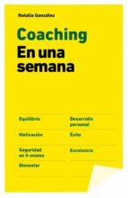 coaching en una semana-natalia gonzalez-9788498754216