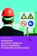El libro de Prevencion de riesgos laborales para el desempeño de funciones de nivel basico autor RAFAEL CEBALLOS ATIENZA DOC!