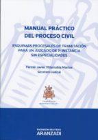 manual practico del proceso civil fermin javier villarubia martos 9788499030616