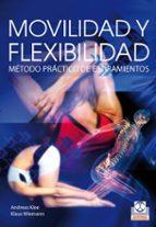 movilidad y flexibilidad: metodo practico de estiramientos-andreas klee-9788499100616
