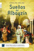 sueños del albayzín (ebook)-carolina molina-9788499180816