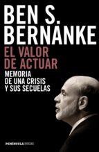 el valor de actuar (ebook) ben s. bernanke 9788499425016