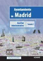 auxiliar administrativo ayuntamiento de madrid: temario 1 9788499437316