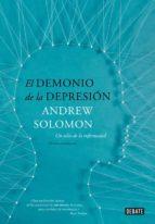 El libro de El demonio de la depresión autor ANDREW SOLOMON TXT!