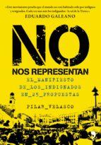 no nos representan: el manifiesto de los indignados en 25 propues tas-pilar velasco-9788499980416