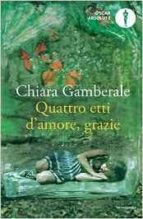 quattro etti d amore, grazie-chiara gamberale-9788804666516