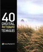40 Digital photography techniques Descargar libros gratis de google books