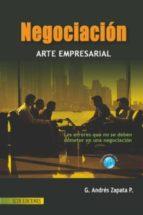negociación. arte empresarial. (ebook)-g. andres zapata-9789586486316
