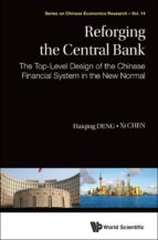reforging the central bank (ebook)-haiqing deng-xi chen-9789814704816