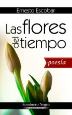 las flores del tiempo (ebook)-cdlap00008816