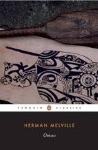 omoo: a narrative of adventures in the south seas herman melville 9780143104926