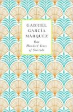 one hundred years of solitude gabriel garcia marquez 9780241971826