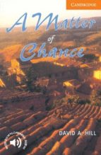 a matter of chance (level 4) david a. hill 9780521775526