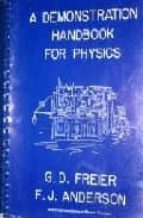 A demonstration handbook for physics 978-0917853326 por G. d. freierf. j. anderson EPUB FB2