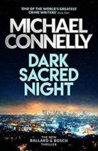 dark sacred night michael connelly 9781409182726