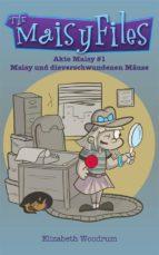 maisy und die verschwundenen mäuse (akte maisy #1) (ebook) 9781547502226