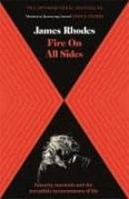 fire on all sides : insanity, insomnia and the incredible inconvenience of life james rhodes 9781786482426
