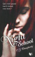night school - tome 1 (ebook)-c. j. daugherty-9782221132326