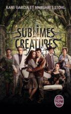 sublimes creatures-kami garcia-9782253169826