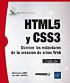 html5 y css3: domine los estandares de la creacion de sitios web (3ª ed.)-christophe aubry-luc van lancker-9782409007026