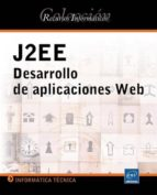 j2ee: desarrollo de aplicaciones web-benjamin aumaille-9782746019126