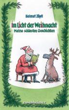 im licht der weihnacht (ebook)-helmut zöpfl-9783475547126
